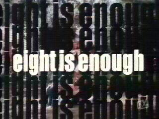 Eight is Enough Title.jpg